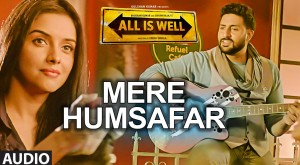 Mere Humsafar Video Song