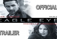 Eagle Eye Official Trailer