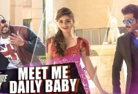 Meet Me Daily Baby Video Song