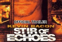 Stir of Echoes Official Trailer