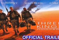 Three Kings Official Trailer