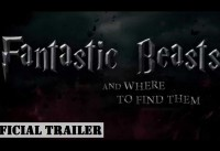 Fantastic Beasts and Where to Find Them Official Trailer