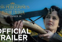 Miss Peregrine's Home for Peculiar Children Official Trailer