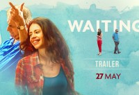 Waiting Official Trailer