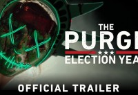 The Purge Election Year Official Trailer