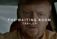 The Waiting Room Official Trailer