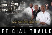 Bastard Son of a Thousand Fathers Official Trailer